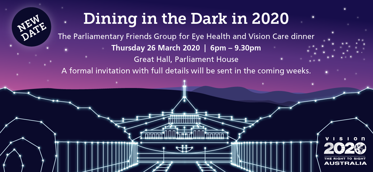 Parliamentary Friends Group - dining in the dark event 26 march 2020